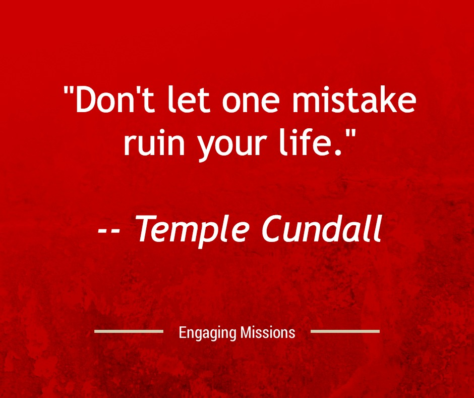don't let one mistake ruin your life