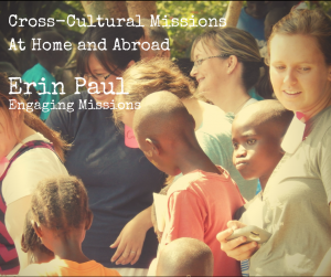cross cultural ministry at home and abroad