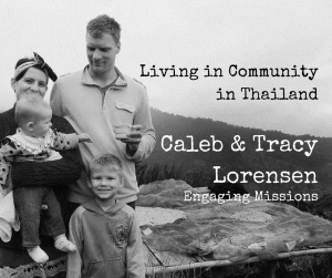 EM040_ Living in Community in Thailand with Caleb and Tracy Lorensen