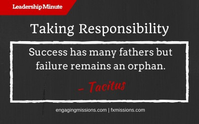 Taking Responsibility – Engaging Missions Leadership Minute # 10