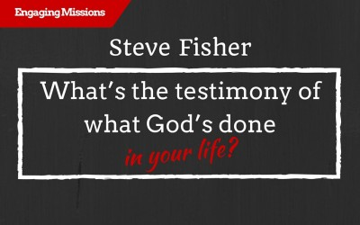 The Power of a Testimony in the World, with Steve Fisher – EM110