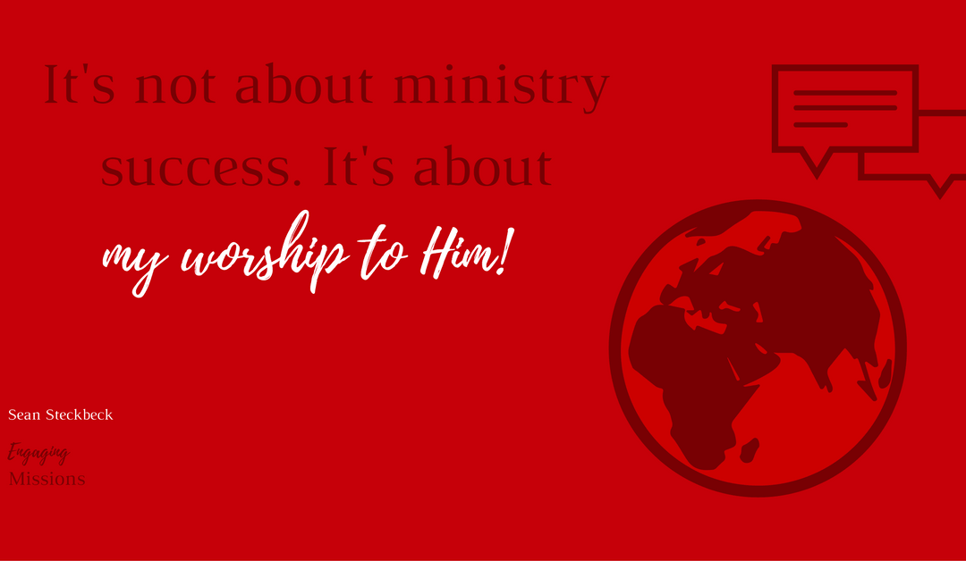 It's Not About Success in Ministry