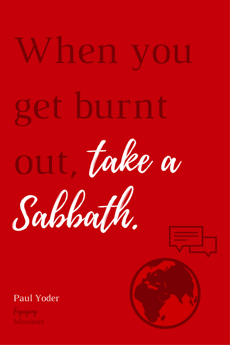 when you get burnt out take a sabbath